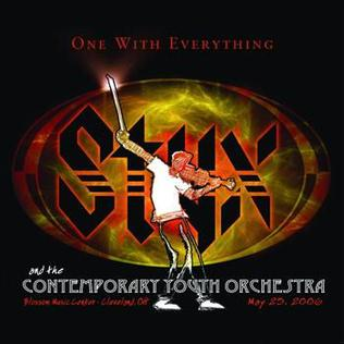 <i>One with Everything: Styx and the Contemporary Youth Orchestra</i> 2006 live album by Styx