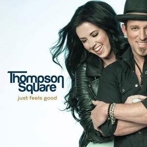 <i>Just Feels Good</i> 2013 studio album by Thompson Square