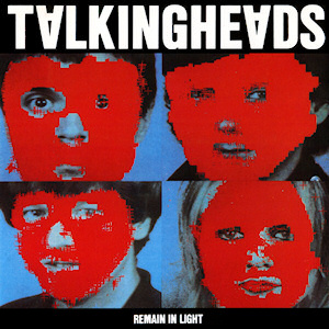 "Album cover containing four portraits covered by red blocks of colour, captioned ""TALKING HEADS"" (with inverted ""A""s) at the top and (much smaller) ""REMAIN IN LIGHT"" at the bottom."