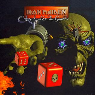 The Angel and the Gambler 1998 single by Iron Maiden