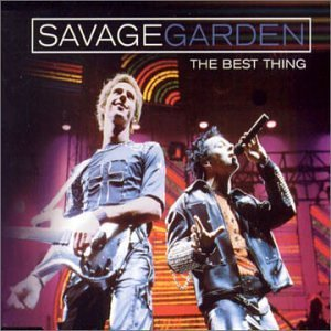 the best thing savage garden song wikipedia - Savage Garden Albums