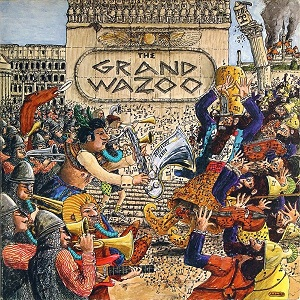 <i>The Grand Wazoo</i> 1972 studio album by The Mothers