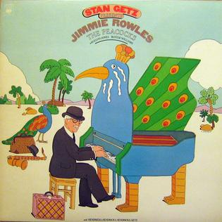 <i>The Peacocks</i> (album) 1977 studio album by Jimmie Rowles and Stan Getz