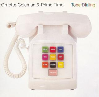 <i>Tone Dialing</i> 1995 studio album by Ornette Coleman