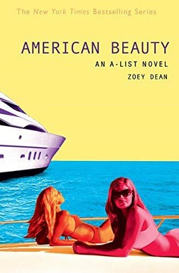 Zoey Dean - The A-List 7 American Beauty An A-List Novel.jpeg