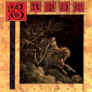 Live to Die (Bride alb...