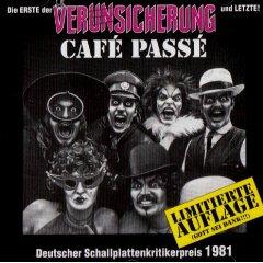 <i>Café Passé</i> 1981 studio album by Erste Allgemeine Verunsicherung