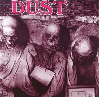 <i>Dust</i> (Dust album) 1971 studio album by Dust