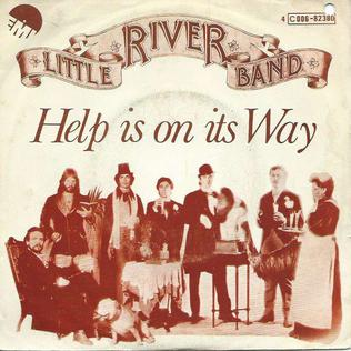 Help Is on Its Way 1977 single by Little River Band