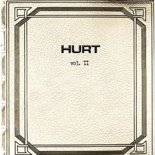 Vol Ii Hurt Album Wikipedia