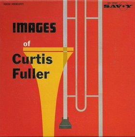 <i>Images of Curtis Fuller</i> 1960 studio album by Curtis Fuller