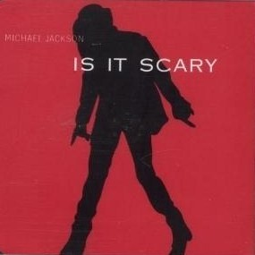 Is It Scary 1998 single by Michael Jackson