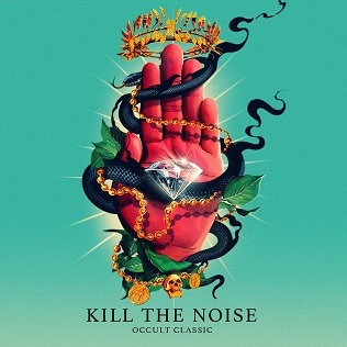 <i>Occult Classic</i> 2015 studio album by Kill the Noise