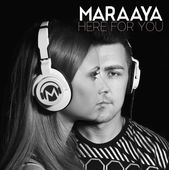 Maraaya single Here for You cover.jpeg