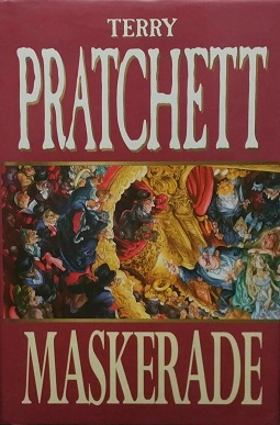 <i>Maskerade</i> Discworld novel by Terry Pratchett
