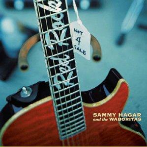 <i>Not 4 Sale</i> (Sammy Hagar album) Sammy Hagar album