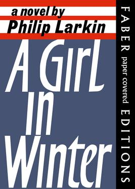 A Girl in Winter., Philip Larkin