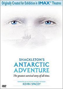 <i>Shackletons Antarctic Adventure</i> 2001 film by George Butler