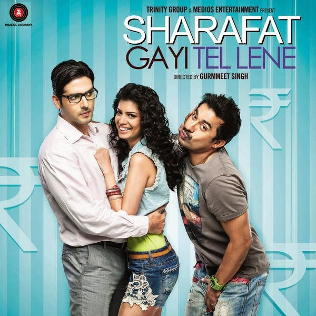 Sharafat Gayi Tel Lene (2015) SL DM - Zayed Khan, Rannvijay Singh and Tena Desae