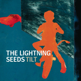 <i>Tilt</i> (The Lightning Seeds album) 1999 studio album by The Lightning Seeds