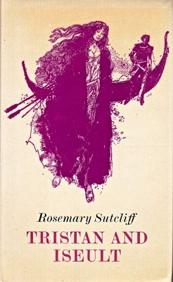 <i>Tristan and Iseult</i> (novel) 1971 book by Rosemary Sutcliff