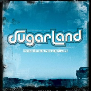<i>Twice the Speed of Life</i> 2004 studio album by Sugarland