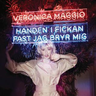 <i>Handen i fickan fast jag bryr mig</i> 2013 studio album by Veronica Maggio