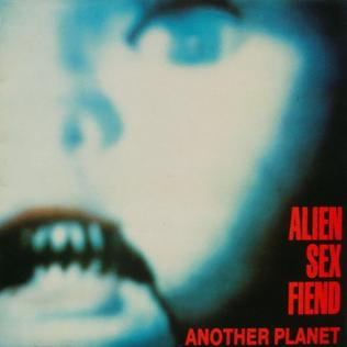 <i>Another Planet</i> 1988 studio album by Alien Sex Fiend