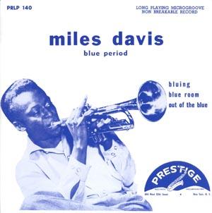 <i>Blue Period</i> (album) 1953 studio album by Miles Davis