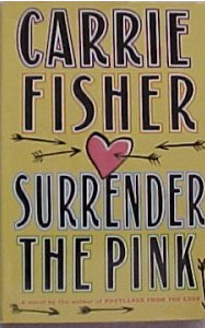 CarrieFisher SurrenderThePink.jpg