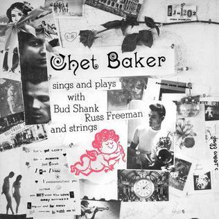 <i>Chet Baker Sings and Plays</i> 1955 studio album by Chet Baker