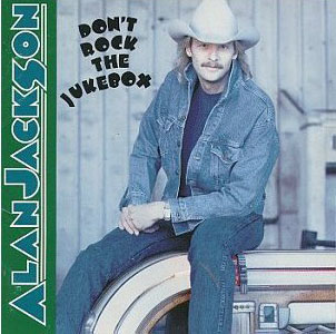 <i>Dont Rock the Jukebox</i> 1991 studio album by Alan Jackson