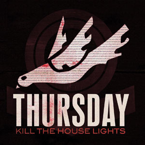<i>Kill the House Lights</i> 2007 live album by Thursday