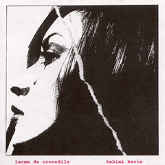 <i>Larme de Crocodile</i> 1997 studio album by Kahimi Karie