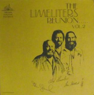 <i>The Limeliters Reunion, Vol. 2</i> 1976 live album by The Limeliters