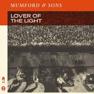 Lover of the Light song by Mumford & Sons