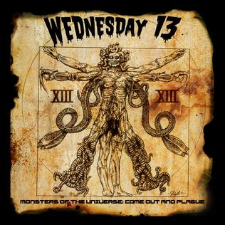 <i>Monsters of the Universe: Come Out and Plague</i> 2015 studio album by Wednesday 13