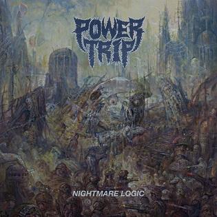 <i>Nightmare Logic</i> 2017 studio album by Power Trip