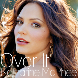 Over It (Katharine McPhee song) 2007 single by Katharine McPhee