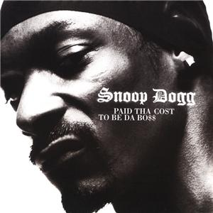 <i>Paid tha Cost to Be da Boss</i> 2002 album by Snoop Dogg