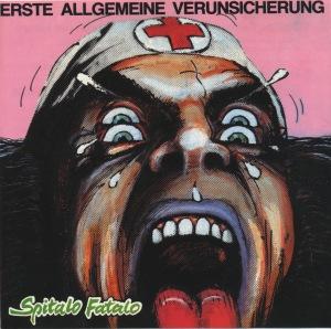 <i>Spitalo Fatalo</i> 1983 studio album by Erste Allgemeine Verunsicherung