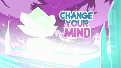 Change Your Mind (Steven Universe) - Wikipedia