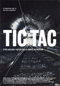<i>Tic Tac</i> (film) 1997 Swedish film directed by Daniel Alfredson
