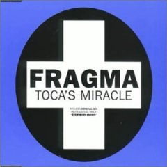 Tocas Miracle single by Fragma