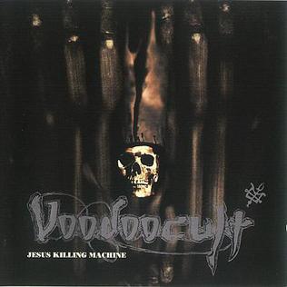 <i>Jesus Killing Machine</i> 1994 studio album by Voodoocult