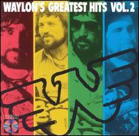 Waylons Greatest Hits Vol 2