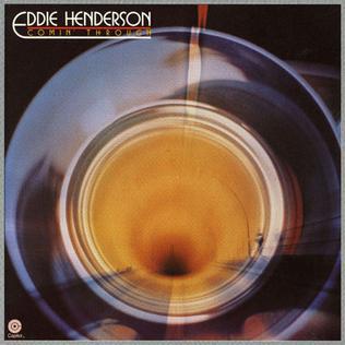 <i>Comin Through</i> album by Eddie Henderson