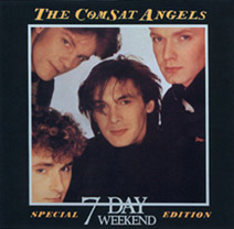 The Comsat Angels 7 Day Weekend
