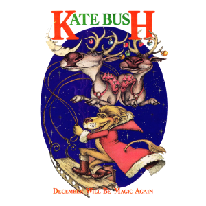 December Will Be Magic Again original song written and composed by Kate Bush