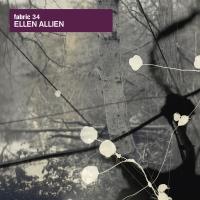 <i>Fabric 34</i> 2007 compilation album by Ellen Allien